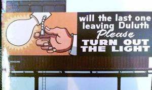 Actual billboard from Duluth, 1980s. Duluth News Tribune.